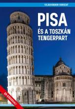 PISA ÉS A TOSZKÁN TENGERPART - VILÁGVÁNDOR  SOROZAT - Ebook - JUSZT RÓBERT