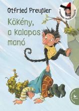 KÖKÉNY, A KALAPOS MANÓ - Ekönyv - PREUßLER, OTFRIED