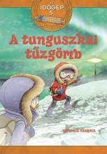 A TUNGUSZKAI TŰZGÖMB - AZ IDŐGÉP 5. - Ekönyv - VÁZQUEZ, VICTORIA