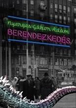 BERENDEZKEDÉS - ÜKH 2018 - Ekönyv - NYERGES GÁBOR ÁDÁM