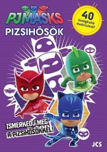 PIZSIHŐSÖK - ISMERKEDJ MEG A PIZSIHŐSÖKKEL! - Ekönyv - JCS MÉDIA KFT