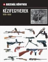 KÉZIFEGYVEREK 1870-1950 - Ekönyv - VENTUS LIBRO KIADÓ