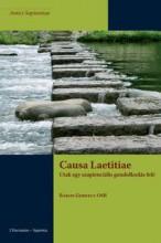 CAUSA LAETITIAE - UTAK EGY SZAPIENCIÁLIS GONDOLKODÁS FELÉ - Ekönyv - BAKOS GERGELY OSB