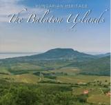 THE BALATON UPLANDS - Ekönyv - ZÓKA GYULA