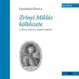 ZRÍNYI MIKLÓS KÖLTÉSZETE - Ekönyv - LACZHÁZI GYULA