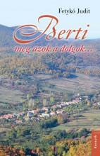 BERTI MEG AZOK A DOLGOK - ÜKH 2018 - Ekönyv - FETYKÓ JUDIT