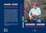 SZABADSÁG/HARCOSOK - HIDEGHÁBORÚS ÍRÁSOK - Ebook - BÉKÉS MÁRTON