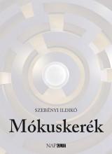 MÓKUSKERÉK - Ekönyv - SZEBÉNYI ILDIKÓ