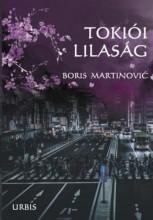 TOKIÓI LILASÁG - Ebook - MARTINOVIC BORIS