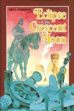 ECLIPSE OF THE CRESCENT MOON (EGRI CSILLAGOK) ANGOL - Ebook - GÉZA GÁRDONYI