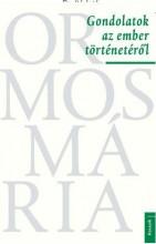 GONDOLATOK AZ EMBER TÖRTÉNETÉRŐL - ÜKH 2018 - Ekönyv - ORMOS MÁRIA