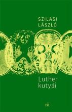 Luther kutyái - Ekönyv - Szilasi László