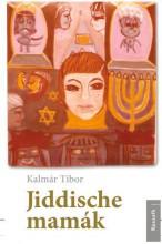 JIDDISCHE MAMÁK - Ekönyv - KALMÁR TIBOR