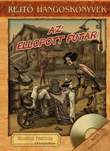 AZ ELLOPOTT FUTÁR - REJTŐ HANGOSKÖNYVEK (KÖNYVMELLÉKLETTEL) - Ekönyv - REJTŐ JENŐ