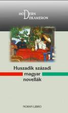HUSZADIK SZÁZADI MAGYAR NOVELLÁK -  MODERN DEKAMERON - ÜKH 2018 - Ekönyv - NORAN LIBRO