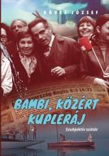 BAMBI, KÖZÉRT, KUPLERÁJ - ÜKH 2018 - Ekönyv - KÖVES JÓZSEF