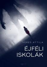 ÉJFÉLI ISKOLÁK - Ekönyv - VERES ATTILA