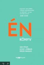 ÉN KÖNYV - 365 ÖTLET, HOGY JOBBAN ÉREZD MAGAD - Ekönyv - HVG KÖNYVEK