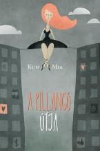 A PILLANGÓ ÚTJA - Ekönyv - KUN MIA