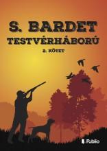 TESTVÉRHÁBORÚ 2. - Ekönyv - S. Bardet