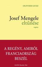 JOSEF MENGELE ELTŰNÉSE - Ekönyv - GUEZ, OLIVIER