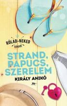 Strand, papucs, szerelem - Ekönyv - Király Anikó