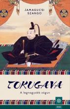 TOKUGAVA - A LEGNAGYOBB SÓGUN - Ekönyv - JAMAGUCSI SZANGO