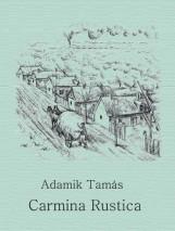CARMINA RUSTICA - ÜKH 2018 - Ebook - ADAMIK TAMÁS