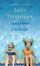 LÉGZŐGYAKORLAT FULDOKLÓKNAK - Ekönyv - ORRINGER, JULIE