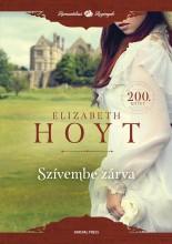 Szívembe zárva - Ekönyv - Elizabeth Hoyt