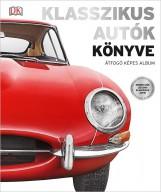 KLASSZIKUS AUTÓK KÖNYVE - ÁTFOGÓ KÉPES ALBUM - Ekönyv - HVG KÖNYVEK