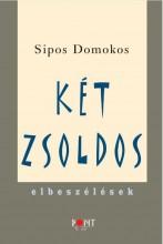 KÉT ZSOLDOS - ELBESZÉLÉSEK - Ekönyv - SIPOS DOMOKOS
