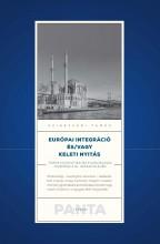 EURÓPAI INTEGRÁCIÓ ÉS/VAGY KELETI NYITÁS - Ebook - SZIGETVÁRI TAMÁS