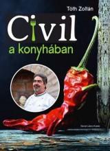 CIVIL A KONYHÁBAN - Ekönyv - TÓTH ZOLTÁN