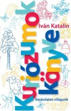 KURIÓZUMOK KÖNYVE - ÜKH 2018 - Ekönyv - IVÁN KATALIN