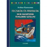FECSKÉK ÉS FRUSKÁK - NEM AKARTUNK TENGERRE SZÁLLNI - Ekönyv - RANSOME, ARTHUR