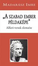 A SZABAD EMBER PÉLDAKÉPE - ÜKH 2018 - Ekönyv - MADARÁSZ IMRE