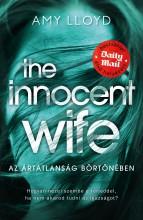 THE INNOCENT WIFE - AZ ÁRTATLANSÁG BÖRTÖNÉBEN - Ekönyv - LLOYD, AMY