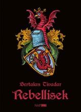 REBELLISEK - Ekönyv - BERTALAN TIVADAR