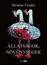 ÁLLATSÁGOK, NÖVÉNYSÉGEK - Ekönyv - BERTALAN TIVADAR