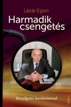 HARMADIK CSENGETÉS - ÜKH 2018 - Ekönyv - LÁZÁR EGON