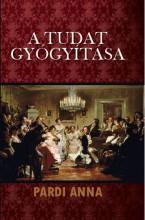 A TUDAT GYÓGYÍTÁSA - Ekönyv - PARDI ANNA