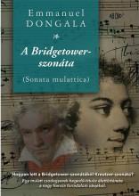 A BRIDGETOWER-SZONÁTA (SONATA MULATTICA) - Ekönyv - DONGALA, EMMANUEL