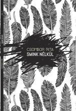 SMINK NÉLKÜL - ÜKH 2018 - Ekönyv - CSOMBOR RITA