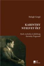 KARINTHY NYELVET ÖLT - Ekönyv - BALOGH GERGŐ