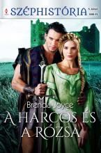 A harcos és a rózsa (Felföldi rózsák 1.) - Ebook - Brenda Joyce