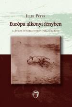 EURÓPA ALKONYI FÉNYBEN - Ekönyv - ILLIL PÉTER