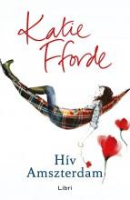 Hív Amszterdam - Ebook - Katie Fforde
