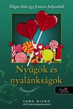 NYŰGÖK ÉS NYALÁNKSÁGOK - CSOKOLÁDÉIMÁDÓK 3. - Ekönyv - SIVEC, TARA