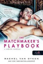 THE MATCHMAKER'S PLAYBOOK - A CSÁBÍTÁS SZABÁLYAI - Ekönyv - VAN DYKEN, RACHEL